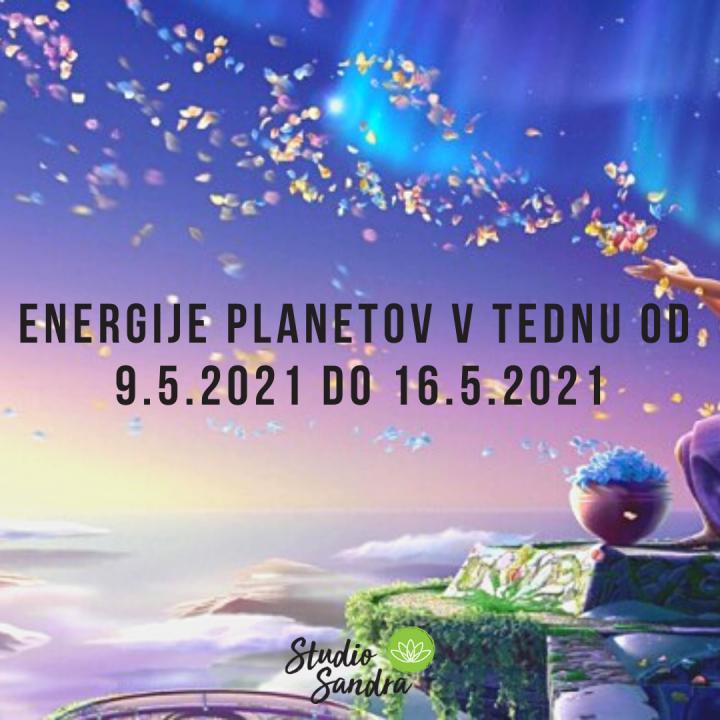 ENERGIJE PLANETOV V TEDNU OD 9.5. DO 16.5.2021