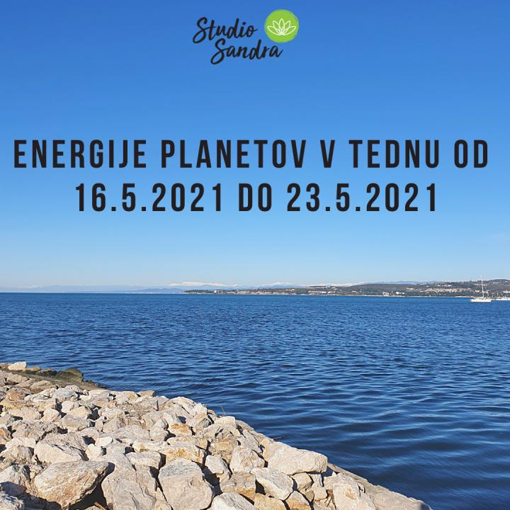 ENERGIJE PLANETOV V TEDNU OD 16.5 DO 23.5.2021